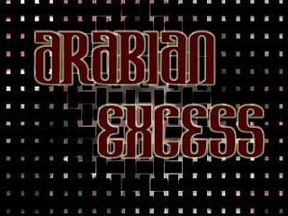 Arabian Excess